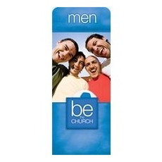 Be the Church Men